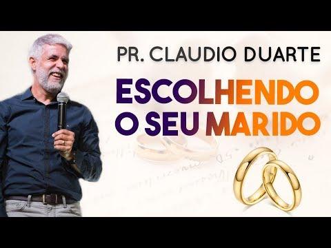 Pr. Cláudio Duarte - ESCOLHENDO O SEU MARIDO | Palavras de Fé