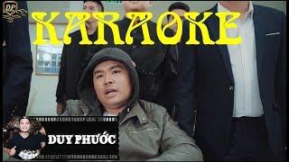 Karaoke Sống Chết Có Nhau Remix | Duy Phước | Beat Gốc - Tone Nam