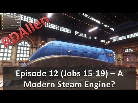 Train Mechanic Simulator 2017 (Jobs 15-19) - A Modern Steam Engine?