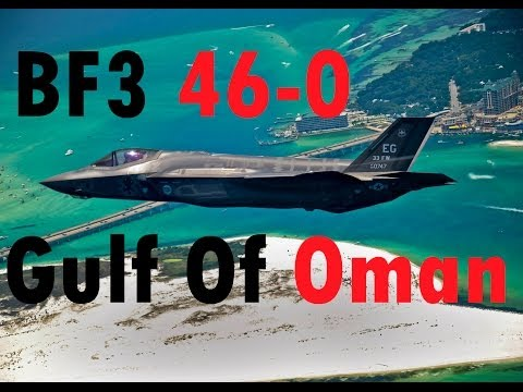 BF3 Perfect Jet Round (46-0) | Gulf of Oman: F-35 | Conquest HD Gameplay