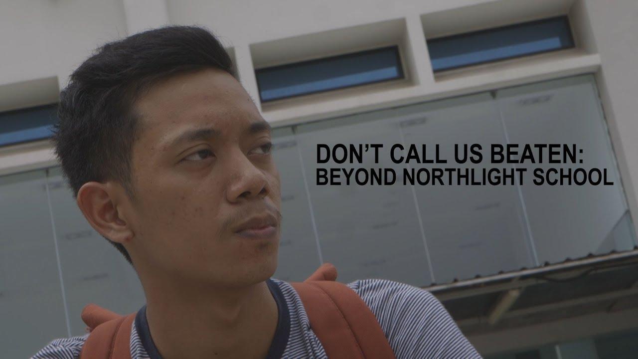 Beyond NorthLight School   Don't Call Us Beaten