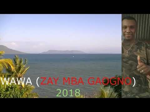 WAWA     ZAY MBA GAOGNO (nouveauté gasy audio 2018)   YouTube