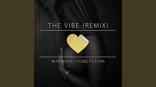 Скачать The Vibe Remix Feat Yung Fusion