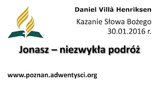 Jonasz – niezwykła podróż - Daniel Villà Henriksen - 2016 01 30