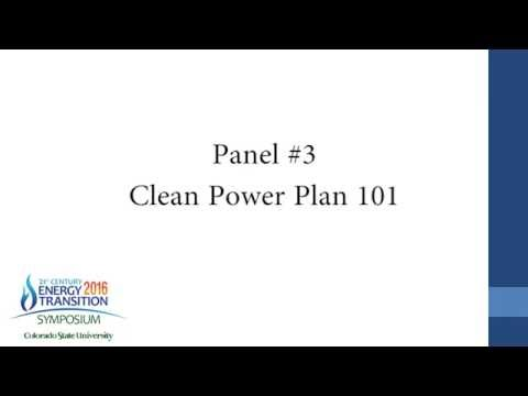 Panel #3: Clean Power Plan 101