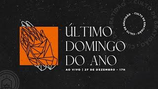 Culto Ao Vivo - Celebração especial de Gratidão   27 de dezembro de 2020 - 17h