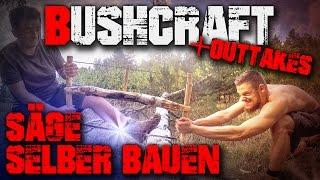 Bushcraft Säge selber bauen (german/deutsch) Saw Ausrüstung Feeling Survival | Fritz