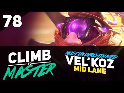 Most Underestimated Mid? VEL'KOZ - Climb to Master - Episode 78