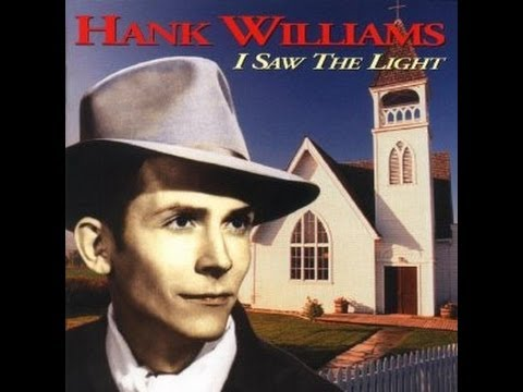 Hank Williams Sr - I Saw The Light (Lyrics)
