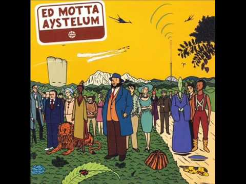 Ed Motta - Aystelum (Álbum Completo/Full Album) 2005