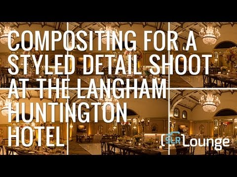 Compositing For A Styled Detail Shoot At The Langham Huntington Hotel