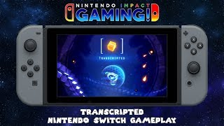 Transcripted   Nintendo Switch Gameplay