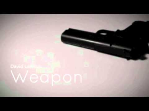 David Lawson - Weapon