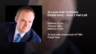 Te Lucis Ante Terminum (Festal tone) - Tenor 1 Part Left