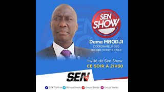 🛑[Talkshow] Suivez Sen Show avec Dame Mbodj   Mardi 23 Mars 2021