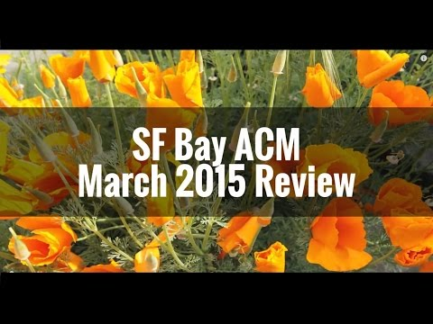 SF Bay ACM March 2015 Review