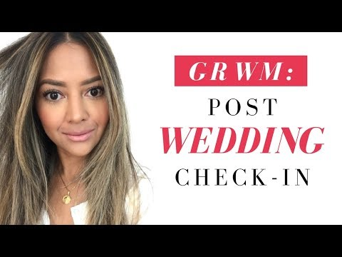 GRWM: What's Been Going on, Life after the Wedding, Kids and more!