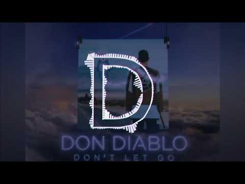 Don't Let Go (feat. Holly Winter) - Don Diablo