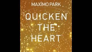Maxïmo Park - Questing, Not Coasting