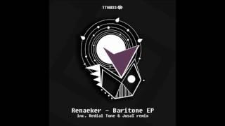 Renaeker - Baritone (Original mix)