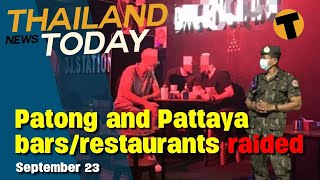 """Thailand News Today   Expat """"dual pricing"""" trial, Patong bars raided   Sept 23"""