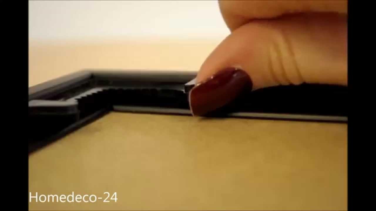 Anleitung zum Öffnen eines Kunststoffbilderrahmens Homedeco-24 - YouTube