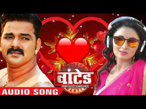 SuperHit Dj Song - Pawan Singh - Wanted - Bhojpuri Movie Song - New 2018