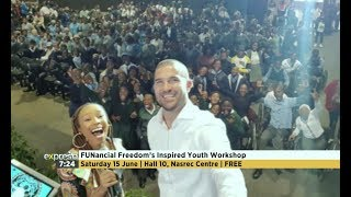 Motivational edutainment with Inspired Youth and FUNancial Freedom