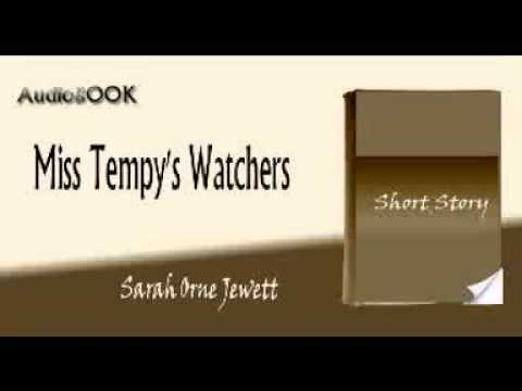 Miss Tempy's Watchers Sarah Orne Jewett audiobook short story