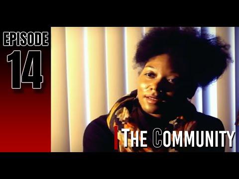 The Community (Episode 14)