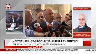 İnce'nin Kılıçdaroğlu'na kurultay önerisi / Orhan Bursalı