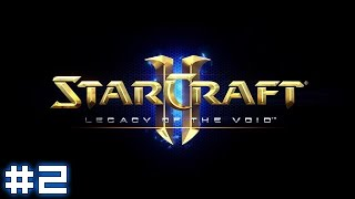 Starcraft II: Legacy of the Void #2 - The Growing Shadow
