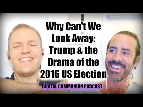 The Biggest Reality TV Show: the US Presidential Election 2016  | DIGITAL COMMUNION No. 035