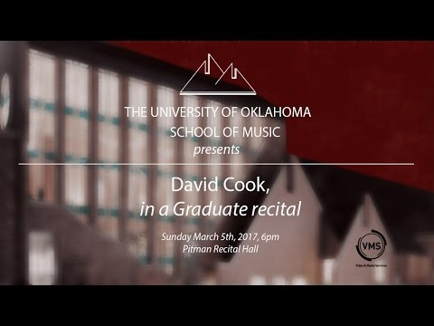 The University of Oklahoma School of Music presents: David Cook, clarinet in a Graduate Recital