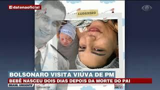 BOLSONARO VISITA VIÚVA DE PM MORTO EM CONFRONTO | BRASIL URGENTE