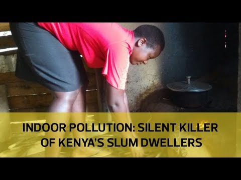 Indoor polution: Silent killer of Kenya's slum dwellers