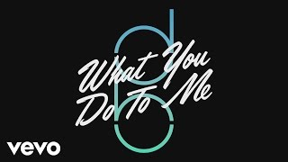 Don Broco - What You Do to Me (Audio)
