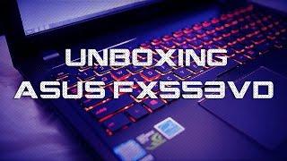 Unboxing Asus FX553VD-DM483