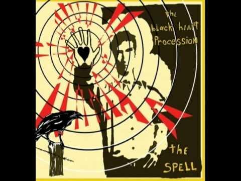 the-black-heart-procession-the-spell-lyrics-1morefool
