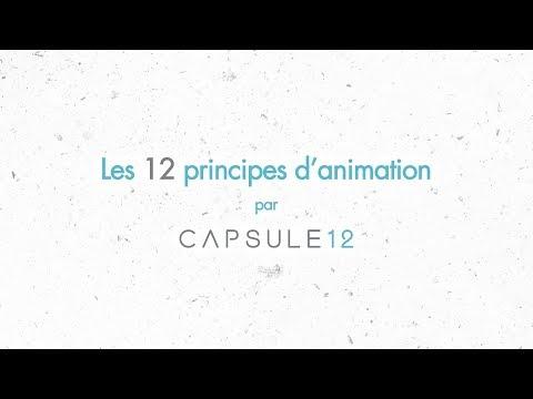 Les 12 principes de base de l'animation - The Illusion of Life | CAPSULE 12