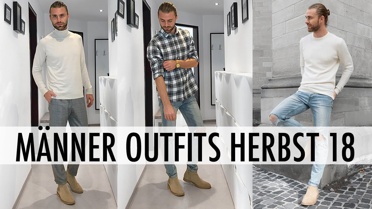 Styling Tipps Manner Outfits Herbst 2018 Daniel Korte Youtube