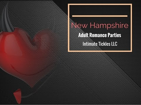New Hampshire Sex Toy And Adult Romance Enhancement Parties
