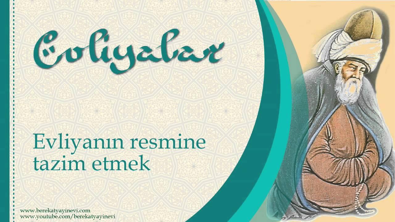 Evliya Resmine Tazim Etmek - Sorularla İslamiyet