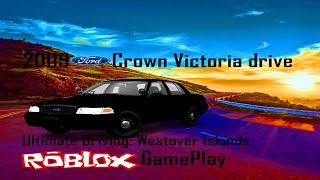 2009 Ford Crown Victoria Drive Ultimate Driving: Westover Islands Roblox Gameplay (480P (SD)