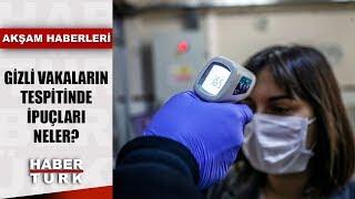 Gizli koronavirüs vakaları... İlk belirti ateş mi öksürük mü?  Akşam Haberleri - 18 Mart 2020