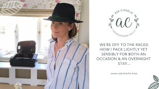 Ask Charlie - How to pack lightly yet sensibly for both an occasion & an overnight stay...
