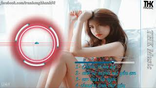 Nonstop Việt Mix 2018 - Chiều Hôm Ấy Remix - Liên Khúc Nhạc Trẻ Remix Hay Nhất 2018