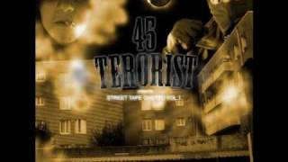 45 terorist- le son des freres ft D.u.m.a.r& Onde2choc