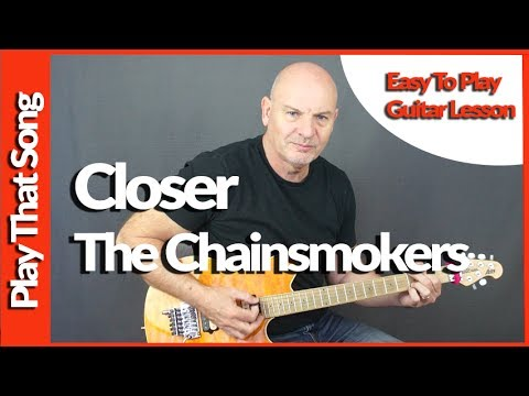 How To Play Closer - The Chainsmokers - Guitar Tutorial