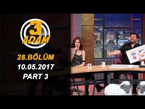 3 Adam 28.Bölüm (10.05.2017)  Part 3